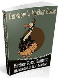 Mother Goose Illustrated by W.W. Denslow